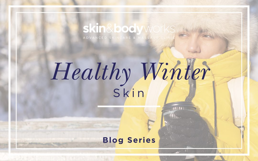 5 Top Tips For Healthy Winter Skin